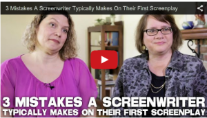 3 Mistakes A Screenwriter Typically Makes On Their First Screenplay_Notes_to_Screenwriters_filmcourage_Story_Catharsis_Script_feedback